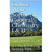 Online Web-Solver for General Chemistry I & II: QE-Chemtutor User's Guide, CHEM 100, 101, 102