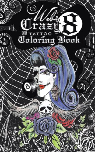 Web's Crazy 8 Tattoo Coloring Book: Cool Tattoo Coloring -