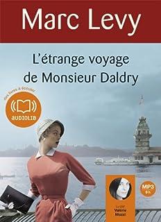 L'étrange voyage de Monsieur Daldry, Lévy, Marc