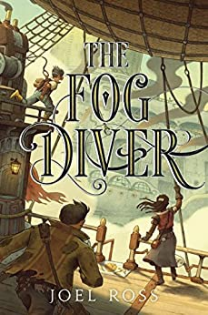 The Fog Diver by [Ross, Joel]