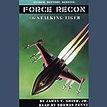 Stalking Tiger: Force Recon #6 | James V. Smith