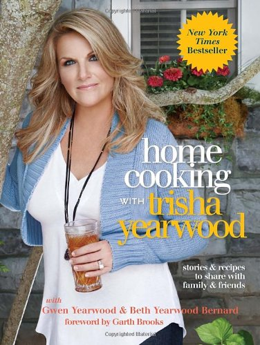 Home Cooking with Trisha Yearwood: Stories and Recipes to Share with Family and Friends (Cooks Country Crock Pot compare prices)