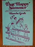That Happy Summer and Other Stories of a Child's Oregon, Blanche Grafe, 0533043352