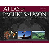 Atlas of Pacific Salmon: The First Map-Based Status Assessment of Salmon in the North Pacific
