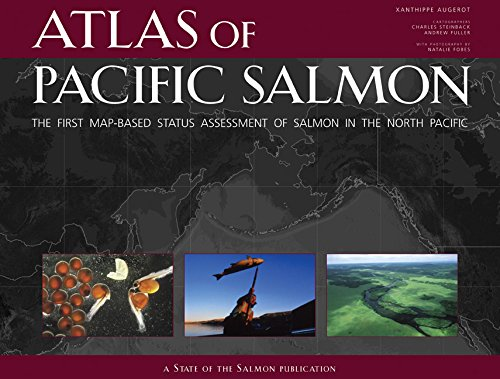 Atlas of Pacific Salmon: The First Map-Based Status Assessment of Salmon in the North Pacific -