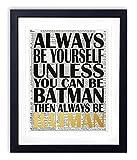 "Gold Foil Art Print - ""Always Be Batman"" Super Hero Art Print 11x14 Inch Reproduction Vintage Dictionary Art Print With ""Bat"" Definition - Unframed"