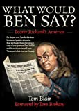 What Would Ben Say?, Tom Blair, 1626361363