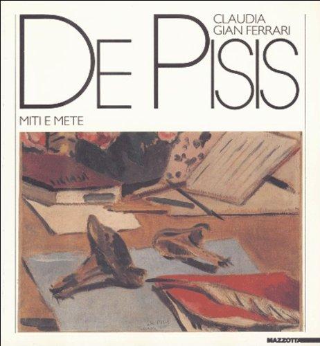De Pisis: Miti e mete : [Milano, Galleria Gian Ferrari, 21 ottobre-30 novembre 1987] (Italian - Cambridge Galleria