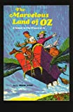 The Marvelous Land of Oz, L. Frank Baum, 0590085654