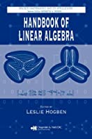 Handbook of Linear Algebra Front Cover