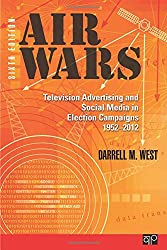 Air Wars: Television Advertising and Social Media in Election Campaigns 1952-2012