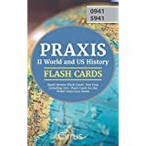 Praxis II World and US History Rapid Review Flash Cards: Test Prep Including 250+ Flash Cards for the Praxis 0941/5941 Exam