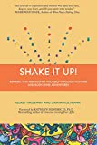 Shake It Up: Refresh and Rediscover Yourself through Wonder and Body-Mind Adventures