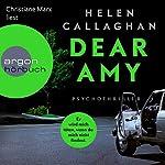 Dear Amy: Er wird mich töten, wenn Du mich nicht findest | Helen Callaghan