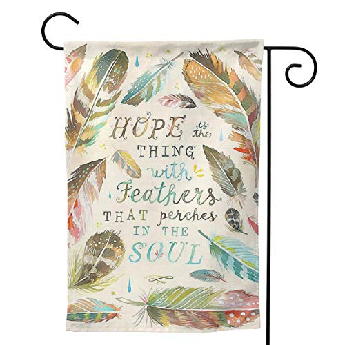 Pinata Hope Things with Feathers That Perches in The Soul Funny Decorative Outdoor Double Sided Garden Flag, House Yard Flag,Garden Yard Decorations,Seasonal Welcome Outdoor Flags ()