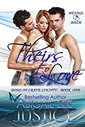Theirs To Love (Doms of Crave County Book 1)