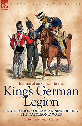 journal-of-an-officer-in-the-kings-german-legion-recollections-of-campaigning-during-the-napoleonic-