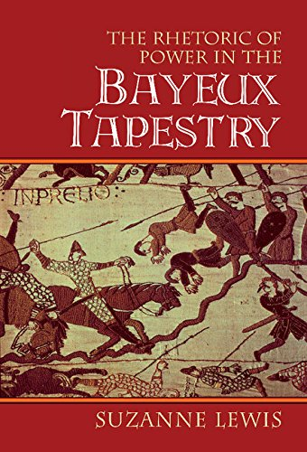 Download The Rhetoric of Power in the Bayeux Tapestry (Cambridge Studies in New Art History and Criticism) ebook