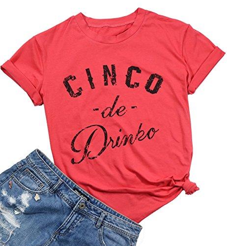 Cinco De Drinko Funny T-Shirt Women's Casual O-Neck