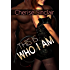 This Is Who I Am (Masters of the Shadowlands Series Book 7)