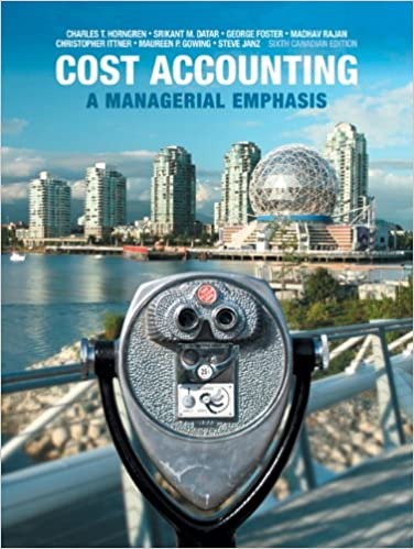Amazon.com: Cost Accounting: A Managerial Emphasis, Sixth Canadian ...