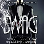 Swag : Wahida Clark Presents | Angel Santos