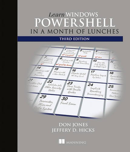 Learn Windows PowerShell in a Month of Lunches (Best Scripting Language For Windows)