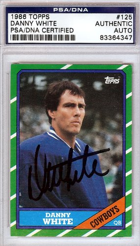 1986 Topps Autographed Card - Danny White Autographed 1986 Topps Card PSA/DNA #83364347