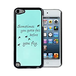 IPod 5 Touch Case Thinshell Case Protective I Pod 5G Touch Case Shawnex Sometimes You Gotta Fall Quote