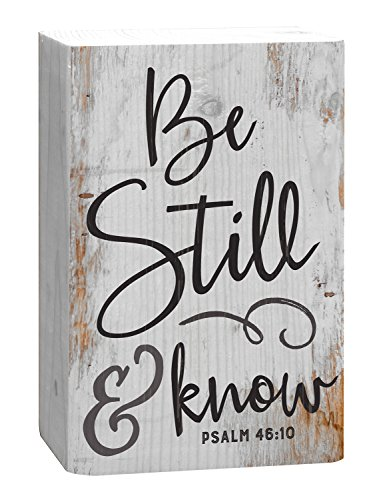 P. Graham Dunn Be Still and Know That I Am God White 4 x 5 Inch Solid Pine Wood Barnhouse Block - Sign Blocks Home