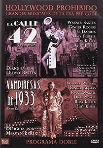 Programa Doble (La Calle 42 + Vampiresas De 1933) [DVD]