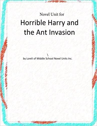 Book Novel Unit for Horrible Harry and the Ant Invasion