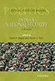 img - for India's National Security: A Reader (Critical Issues in Indian Politics) by Kanti P. Bajpai (2013-07-10) book / textbook / text book