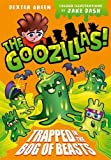 The Goozillas!: Trapped in the Bog of Beasts (Goozillas 1)
