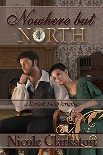 Nowhere But North: A North and South ()