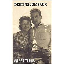 Destins jumeaux (French Edition)