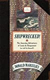 img - for Shipwrecked!: The Amazing Adventures of Louis de Rougemont (as told by himself) book / textbook / text book