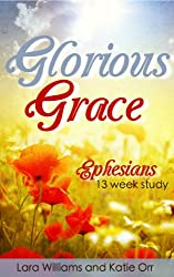 Glorious Grace (Quench Bible Study)