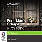 Poor Man's Orange | Ruth Park