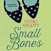 Small Bones: Secrets | Vicki Grant