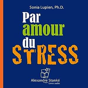 Par amour du stress Audiobook