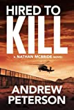 Hired to Kill (The Nathan McBride Series)