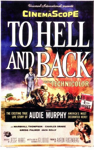 To Hell and Back Poster Movie 11x17 Audie Murphy Marshall Thompson Jack Kelly Charles Drake MasterPoster Print, 11x17
