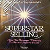 img - for Superstar Selling: How to Manage Yourself to Seven-Figure Sales book / textbook / text book