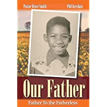Our Father (Father to the Fatherless)