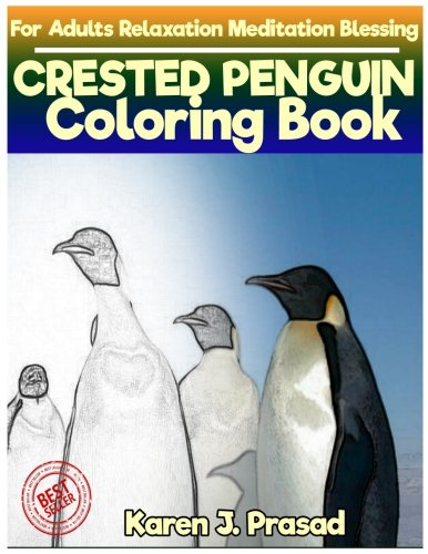 CRESTED PENGUIN Coloring book for Adults Relaxation  Meditation Blessing: Sketches Coloring Book  Grayscale pictures