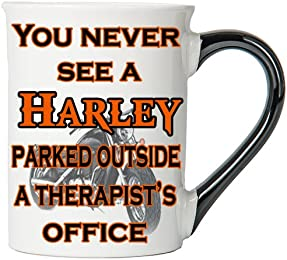 You Never See A Harley Parked Outside A Therapist's Office Mug, Harley Coffee Cup, Harley Cup, Harley Gifts By Tumbleweed