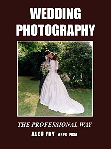 WEDDING PHOTOGRAPHY the Professional Way