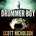 Drummer Boy | Scott Nicholson