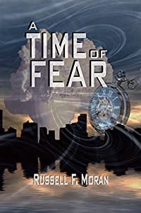 A Time Of Fear by Russell Moran ebook deal